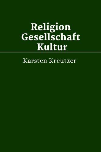 9781508510789: Religion, Gesellschaft und Kultur: ShortWorks Heft Theologie: Volume 4