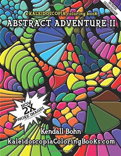 9781508511106: Abstract Adventure II: A Kaleidoscopia Coloring Book (Volume 2)
