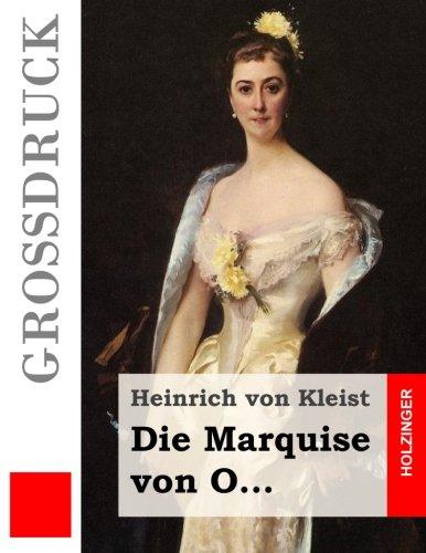 9781508511861: Die Marquise von O... (Großdruck) (German Edition)