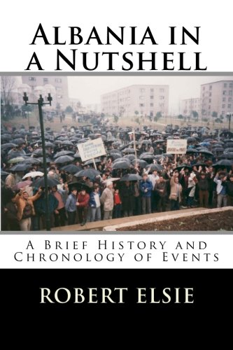 9781508511946: Albania in a Nutshell: A Brief History and Chronology of Events (Albanian Studies) (Volume 7)
