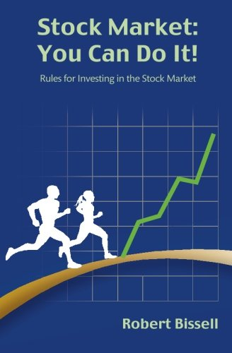 9781508514657: Stock Market: You Can Do It!: Rules for Investing in the Stock Market