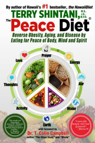 9781508516965: Peace Diet: Reverse Obesity, Aging, and Disease by Eating for Peace, Mind, and Body