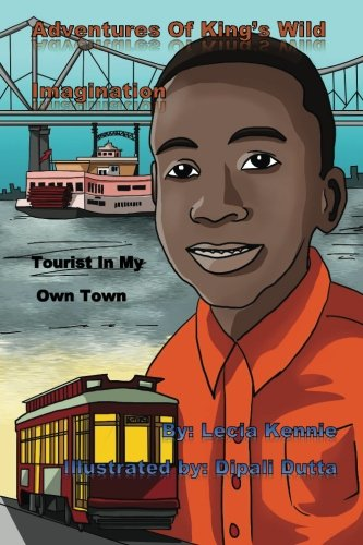 9781508517054: Adventures Of King's Wild Imagination: Tourist In My Own Town