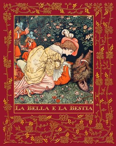 9781508519058: La Bella e la Bestia (Italian Edition)