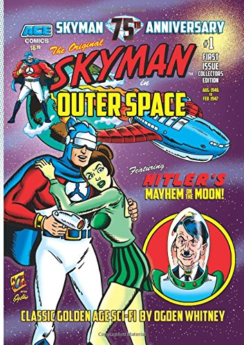 9781508519102: SKYMAN in Outer Space #1: Featuring Hitler's Mayhem on the Moon!