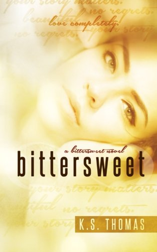 9781508519676: Bittersweet