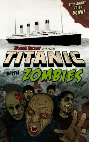 9781508519690: Titanic with ZOMBIES