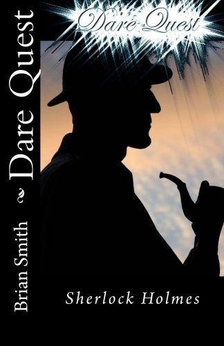 9781508520153: Dare Quest: Sherlock Holmes (Volume 7)