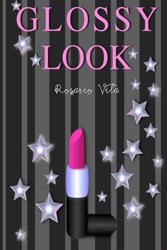 9781508522188: Glossy Look (Spanish Edition)