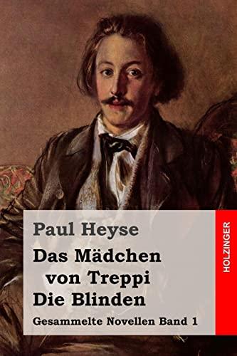 9781508522676: Das Mädchen von Treppi / Die Blinden (Gesammelte Novellen) (Volume 1) (German Edition)