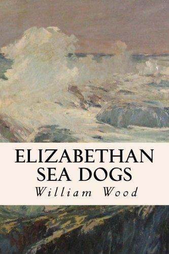 9781508522690: Elizabethan Sea Dogs