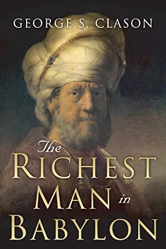 9781508524359: The Richest Man in Babylon