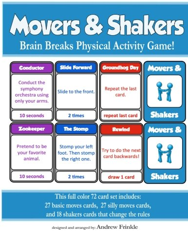 Movers & Shakers: Brain Breaks Physical Activity Game (Movers & Shakers Cards) (Volume 1): ...