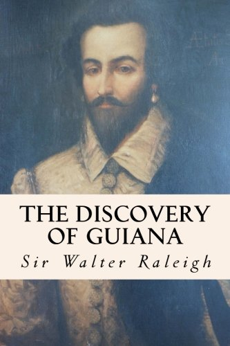 9781508526551: The Discovery of Guiana