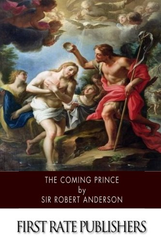 9781508528494: The Coming Prince