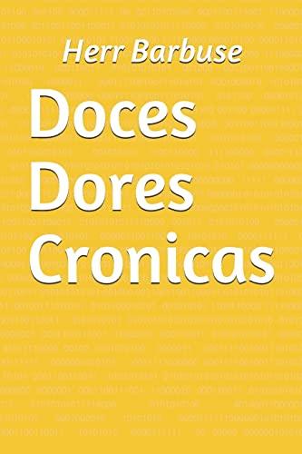 9781508530688: Doces Dores Cronicas