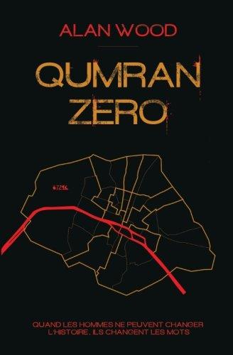 9781508530824: Qumran Zero (French Edition)
