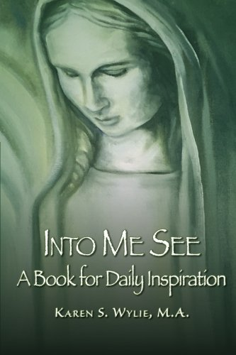 9781508531036: Into Me See: A Book for Daily Inspiration