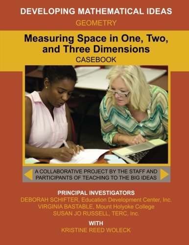 9781508531326: Measuring Space in One, Two, and Three Dimensions (Developing Mathematical Ideas)