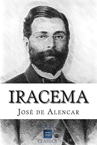 Iracema: De Alencar, Jose