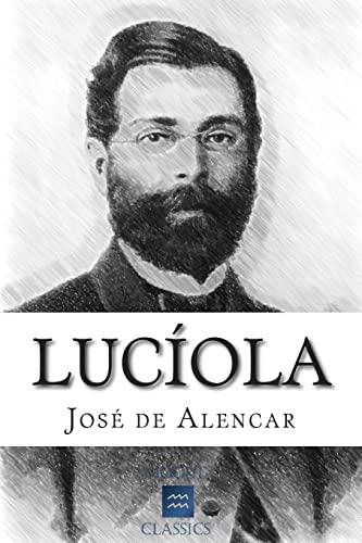 Luciola (Paperback): Jose de Alencar