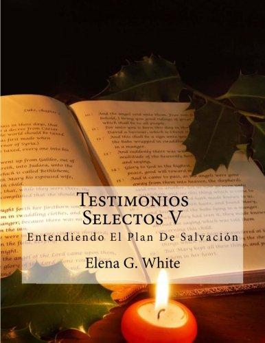 9781508533740: Testimonios Selectos V (Volume 5) (Spanish Edition)