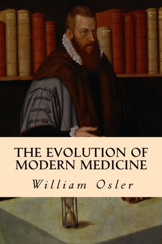 9781508535881: The Evolution of Modern Medicine