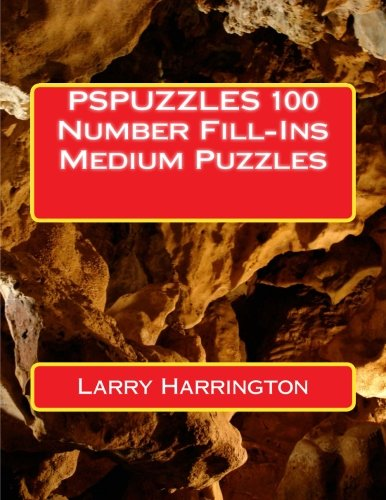 9781508536741: PSPUZZLES 100 Number Fill-Ins Medium Puzzles