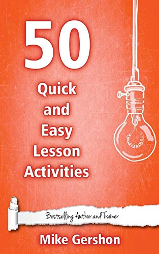 9781508536765: 50 Quick and Easy Lesson Activities: Volume 3 (Quick 50 Teaching Series)