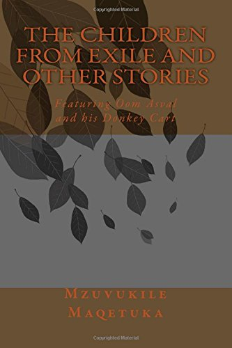 9781508538318: THE Children from Exile and other Stories: Featuring Oom Asval and his Donkey Cart