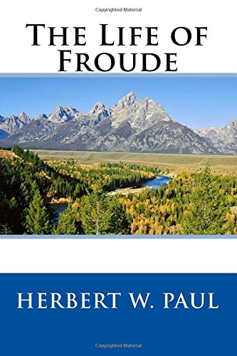 9781508539872: The Life of Froude