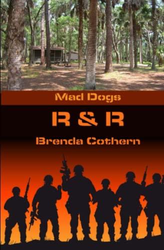 9781508541776: R & R: Mad Dogs (Volume 4)