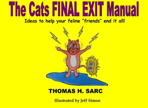 9781508542506: The Cats Final Exit Manual