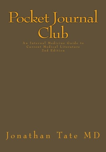 9781508542636: Pocket Journal Club: An Internal Medicine Guide to Current Medical Literature