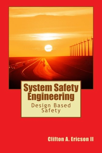 System Safety Engineering: Mr. Clifton A. Ericson II