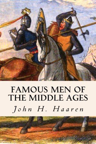 9781508546399: Famous Men of the Middle Ages