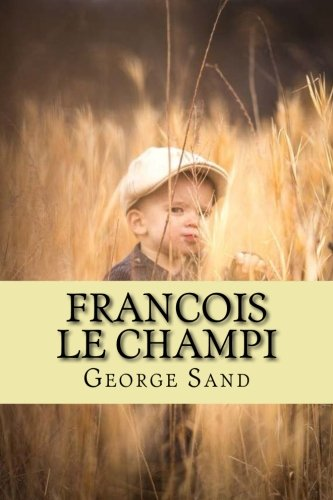 9781508549604: Francois le Champi (French Edition)