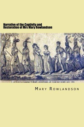 9781508550471: Narrative of the Captivity and Restoration of Mrs Mary Rowlandson