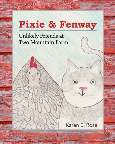 9781508551492: Pixie & Fenway: Unlikely Friends at Two Mountain Farm