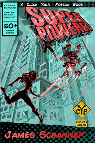 9781508551904: Superpowered (Click Your Poison) (Volume 3)