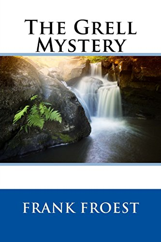 9781508552826: The Grell Mystery