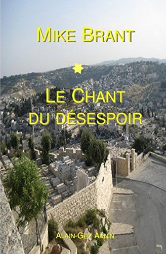 9781508553311: Mike Brant: Le Chant Du Desespoir