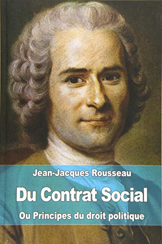 9781508554356: Du Contrat Social: ou Principes du droit politique (French Edition)