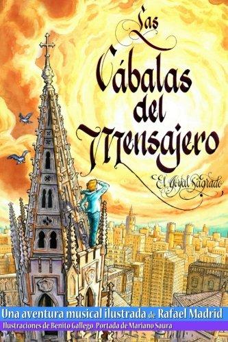 9781508556091: Las Cabalas del Mensajero: Aventura musical ilustrada (1Parte-El Gorjal Sagrado) (Volume 1) (Spanish Edition)