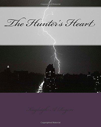 9781508558743: The Hunter's Heart