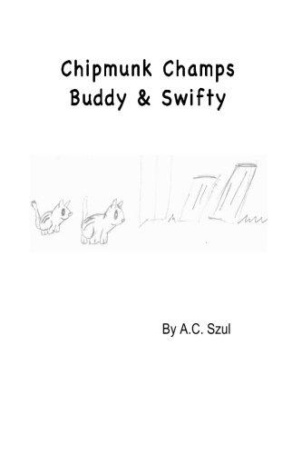 Chipmunk Champs Buddy & Swifty: Szul, Mr. A C