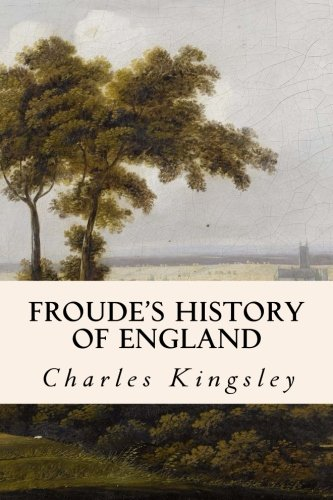 9781508559429: Froude's History of England