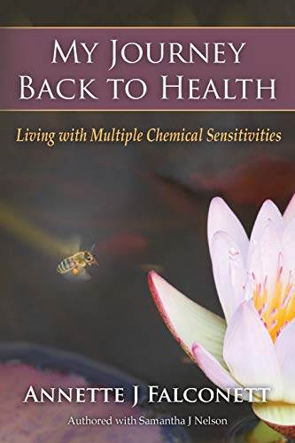 9781508559573: My Journey Back to Health: Living with Multiple Chemical Sensitivities