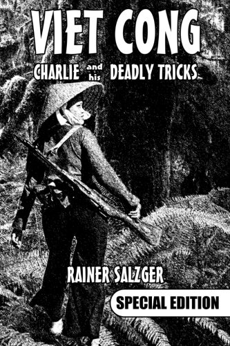 9781508560722: VIET CONG - Special Edition: Charlie and his deadly tricks