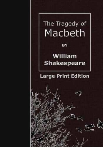 9781508563785: The Tragedy of Macbeth: Large Print Edition (Cavalier Classics)